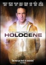 MAN FROM EARTH:HOLOCENE