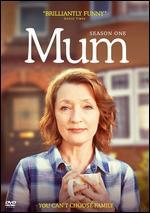 MUM:SEASON ONE