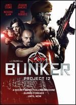 BUNKER:PROJECT 12