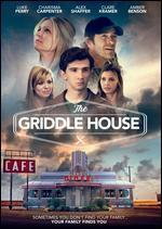 GRIDDLE HOUSE