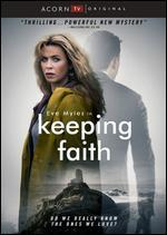 KEEPING FAITH:SERIES 1