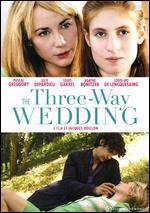 THREE WAY WEDDING