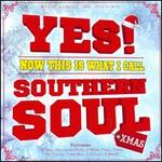 Yes Now This Is What I Call Southern Soul Xmas
