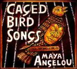 Caged Bird Songs [Digipak]