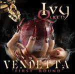 Vendetta: First Round [CD/DVD]