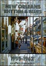 The History of New Orleans Rhythm & Blues 1955-1962: From Rock'n'Roll To The End Of The Carnival [Box]