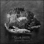 Club Meds [Slipcase]