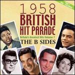 British Hit Parade 1958: The B-Sides, Vol. 2 [Box]