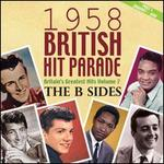 1958 British Hit Parade: The B-Sides, Vol. 7, Pt. 1 January-June