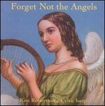 Forget Not the Angels [Slipcase]