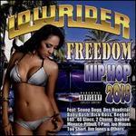Lowrider: Freedom Hip Hop 2015 [PA]