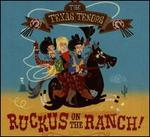 RUCKUS ON THE RANCH