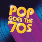 Pop Goes the '70s [Time Life] [Box]