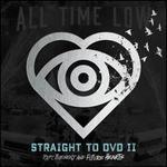 Straight to DVD, Vol. 2: Past Present & Future Hearts [8/26]