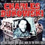 LIFE AND HAZARDOUS TIMES OF CHARLES B