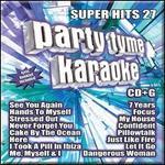 Party Tyme Karaoke: Super Hits, Vol. 27 [8/26]