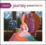PLAYLIST:JOURNEY GREATEST HITS LIVE