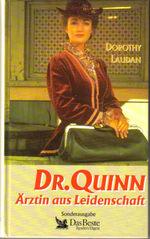 Dr. Quinn: �rztin aus Leidenschaft