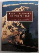Steam Railways of the World