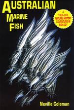 Australian Marine Fish: A Natural History