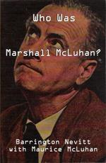 Who Was Marshall McLuhan