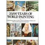20, 000 Years of World Painting|Jaffe, Hans L. C. (ed. )