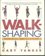 Walkshaping