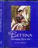 Bettina: Portraying Life in Art