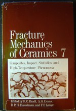 Fracture Mechanics of Ceramics Vol. 7|Evans, A G (Editor), and Hasselman, D P (Editor), and Bradt, Richard C (Editor)