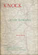 Knock: Ou le Triomphe de la M�decine (The Century Modern Language Series)
