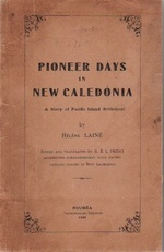 Pioneer Days in New Caledonia: A Story of Pacific Island Settlement