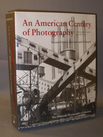 An American Century of Photography From Dry-Plate to Digital:  the Hallmark Photographic Collection