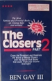 The Closers: the Sales Closer's Bible Part 2