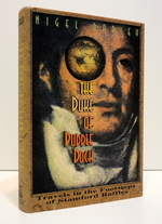 The Duke of Puddle Dock:  Travels in the Footsteps of Stamford Raffles