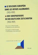 Le Discours Europeen Dans Les Revues Allemandes:  1933-1939