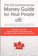 The Citi Commonsense Money Guide for Real People (Canadian Edition)