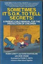 Sometimes It's O.K. to Tell Secrets!