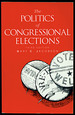 The Politics of Congressional Elections Third Edition