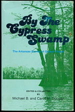 By the Cypress Swamp the Arkansas Stories of Octave Thanet