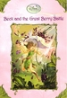 Beck and the Great Berry Battle (Disney Fairies)