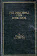 The Derrydale Cook Book of Fish and Game, Volume II: Fish