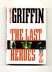 The Last Heroes-1st Edition/1st Printing