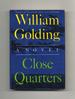 Close Quarters-1st Us Edition/1st Printing
