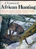 A Treasury of African Hunting