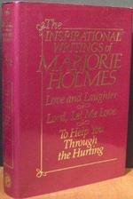 The Inspirational Writings of Marjorie Holmes