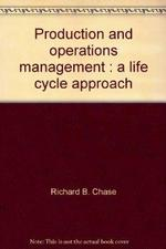 Production and Operations Management:  a Life Cycle Approach