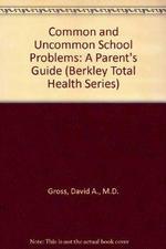 Common and Uncommon School Problems