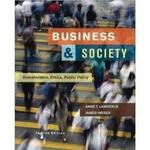 Business & Society:  Stakeholders, Ethics, Public Policy