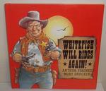 Whitefish Will Rides Again