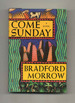 Come Sunday-1st Edition/1st Printing